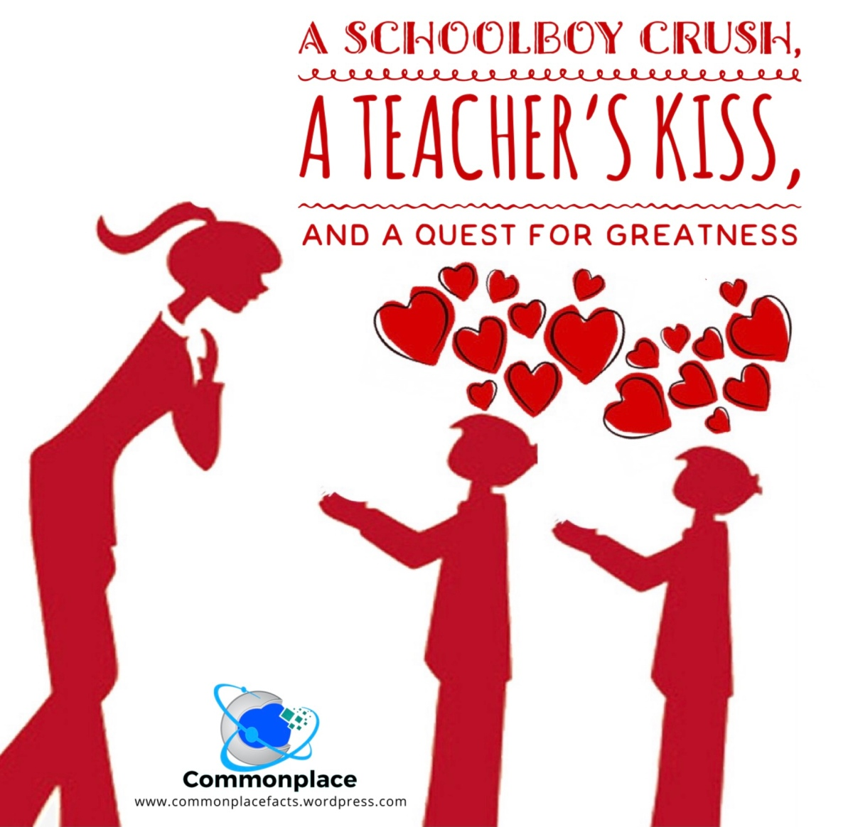 A Schoolboy Crush, a Teacher's Kiss, and a Quest for Greatness #SocialMediaMonday